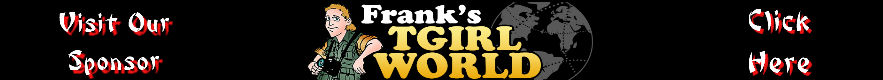 Franks TGirl World Discount